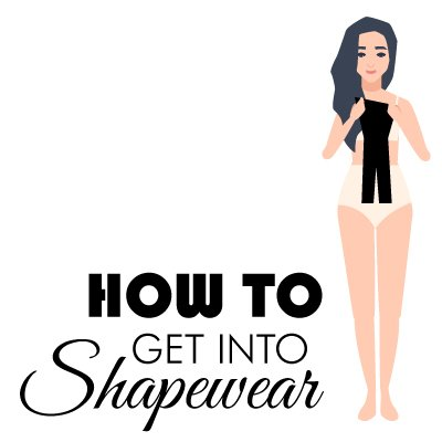 get into shapewear part 1
